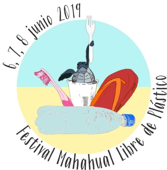 """""""Festival Mahahual Libre de Plástico"""", educar y concientizar a la comunidad acerca del problema de la contaminación plástica"""
